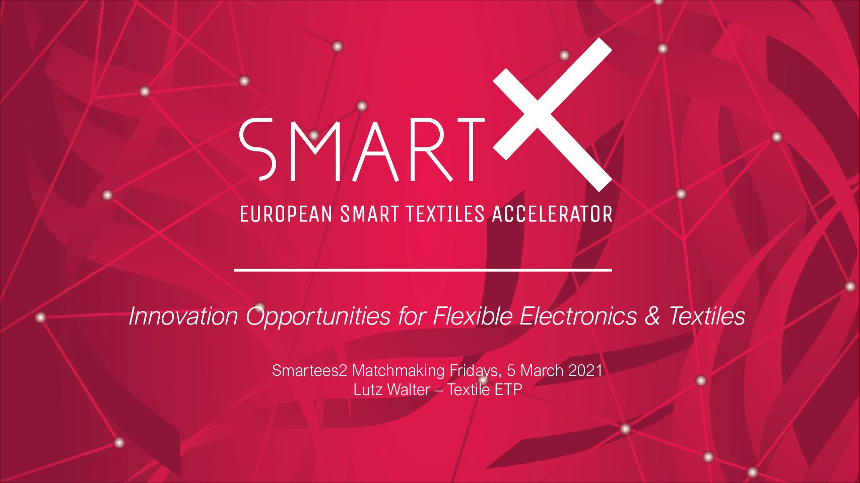 Presentation: Innovation Opportunities for Flexible Electronics & Textiles